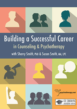 Building a Successful Career in Counseling and Psychotherapy