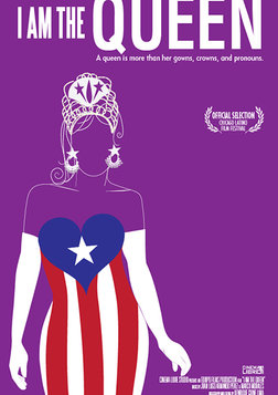 I Am the Queen - A Celebration of Chicago's Puerto Rican Transgender Community