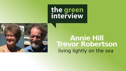Trevor Hill: Living Lightly on the Sea - Annie Hill and Trevor Robertson