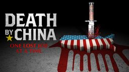 Death by China - American Trade Relations with China