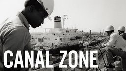 Canal Zone - The People Who Live and Work at the Panama Canal Zone