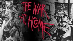 The War At Home - Resistance to the Vietnam War